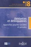 Martine Segalen et Brigitte Krulic - Déviances et délinquances - Approches psycho-sociales et pénales.