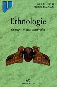 Martine Segalen - Ethnologie - Concepts et aires culturelles.