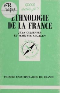 Martine Segalen et Jean Cuisenier - Ethnologie de la France.