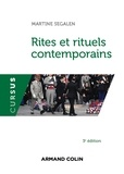 Martine Segalen - Rites et rituels contemporains.