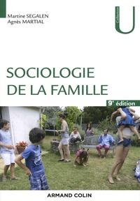 Martine Segalen et Agnès Martial - Sociologie de la famille.