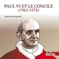 Martine Sevegrand - Paul VI et le Concile (1963-1978).