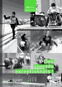 Martine Silberstein - Des sportifs exceptionnels !.