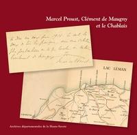 Martine Simon-Perret - Marcel Proust, Clément de Maugny et le Chablais.