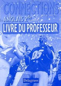 Martine Skopan et Régine Hollander - Anglais 2e Connections - Livre du professeur.