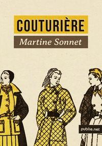 Martine Sonnet - Couturière - « Oui, quand j'y repense, j'en ai habillé des événements dans les vies de mes clientes ! ».