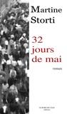 Martine Storti - 32 jours en mai.