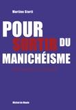 Martine Storti - Sortir du manichéisme - Des roses et du chocolat.