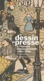 Martine Thomas et Gérard Gosselin - Le dessin de presse à l'époque impressionniste 1863-1908.