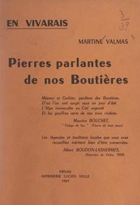 Martine Valmas et A. Maza - En Vivarais, pierres parlantes de nos Boutières.