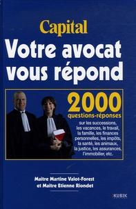 Martine Valot-Forest et Etienne Riondet - Votre avocat vous répond.