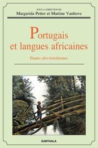 Martine Vanhove et Margarida Petter - Portugais et langues africaines - Etudes afro-brésiliennes.