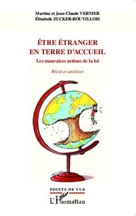 Etre étranger en terre daccueil - Les mauvaises actions de la loi, récits et analyses.pdf
