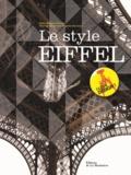 Martine Vincent et Brigitte Durieux - Le style Eiffel.