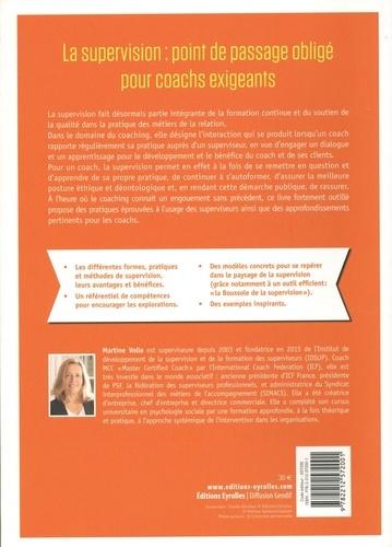 La bible de la supervision de coaching. Fondamentaux et méthodes pour se préparer, se développer et pratiquer
