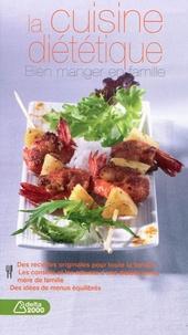 Martine Walker - La cuisine diététique - Bien manger en famille.