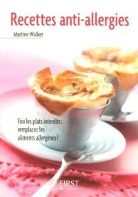 Martine Walker - Recettes anti-allergies.