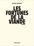 Martine Wijckaert - Les fortunes de la viande.