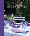 Martine Willemin - Mon livre de réceptions.