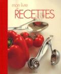 Martine Willemin - Mon livre de recettes.