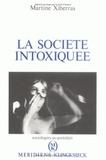 Martine Xiberras - La société intoxiquée.