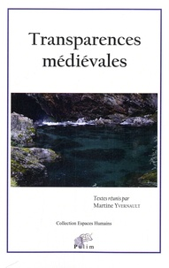 Martine Yvernault - Transparences médiévales.