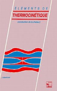 Martinet - Éléments de thermocinétique - Conduction de la chaleur.