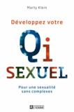 Marty Klein - Développez votre Qi sexuel - Pour une sexualité sans complexes.