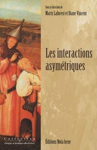 Marty Laforest et Diane Vincent - Les interactions asymétriques.