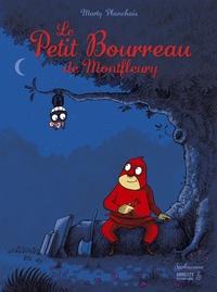 Marty Planchais - Le Petit Bourreau de Montfleury.
