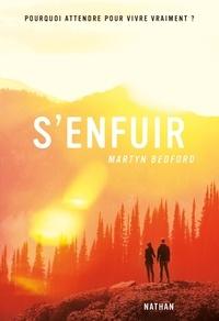 Martyn Bedford et Julie Lopez - GRAND FORMAT DI  : S'enfuir.