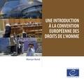 Martyn Bond - Une introduction à la Convention européenne des droits de l'homme.
