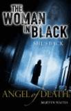 Martyn Waites - The Woman in Black: Angel of Death.