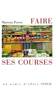 Martyne Perrot - Faire ses courses.