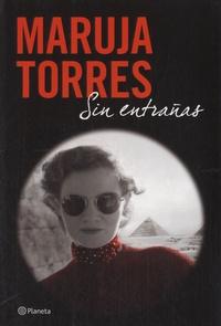 Maruja Torres - Sin entrañas.