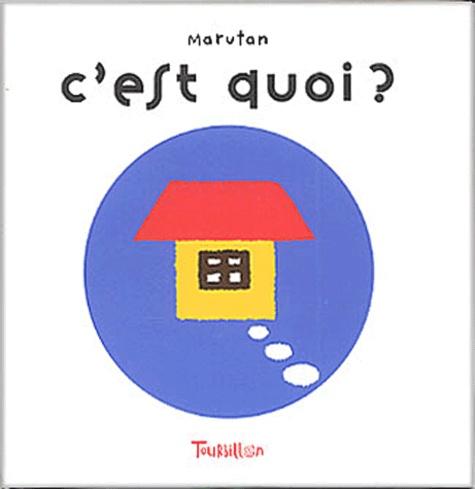 Marutan - C'est quoi ?.