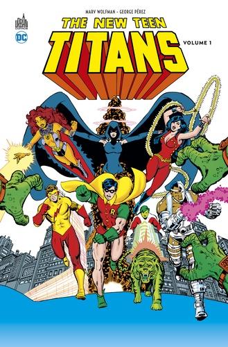Marv Wolfman et George Pérez - New Teen Titans Tome 1 : .