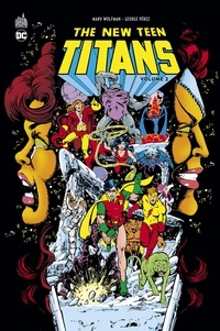 New Teen Titans Tome 2 - Marv Wolfman |