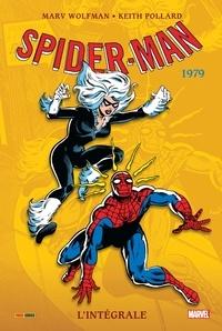 Marv Wolfman et Keith Pollard - Spider-Man l'Intégrale  : 1979.