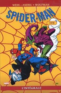 Marv Wolfman et Len Wein - Spider-Man l'Intégrale Tome 17 : 1978.