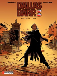 Marvano - Dallas Barr Tome 4 : Nouvelle Lune.
