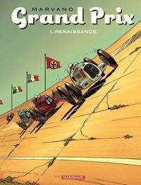 Marvano - Grand Prix Tome 1 : Renaissance.