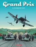 Marvano - Grand Prix Tome 2 : Rosemeyer !.