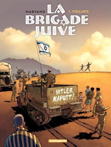 La brigade juive Tome 1 Vigilante