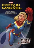 Marvel - Captain Marvel - Une force incroyable.