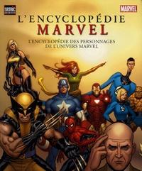 Marvel - L'encyclopédie Marvel - L'encyclopédie des personnages de l'univers Marvel.