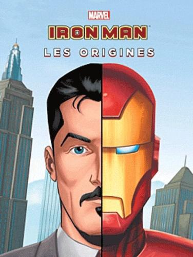 Marvel - Marvel : les Origines  : Iron Man.