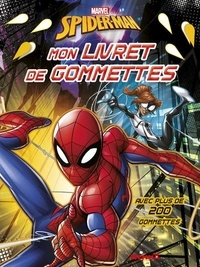 Marvel - Marvel Spider-Man - Mon livret de gommettes.