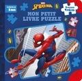 Marvel - Mon petit livre puzzle Spider-Man.