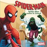 Marvel - Spider-Man contre le Lézard.